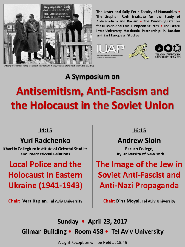 Antisemitism, Anti-Fascism and The Holocaust in The Soviet Union - 23.4.2017